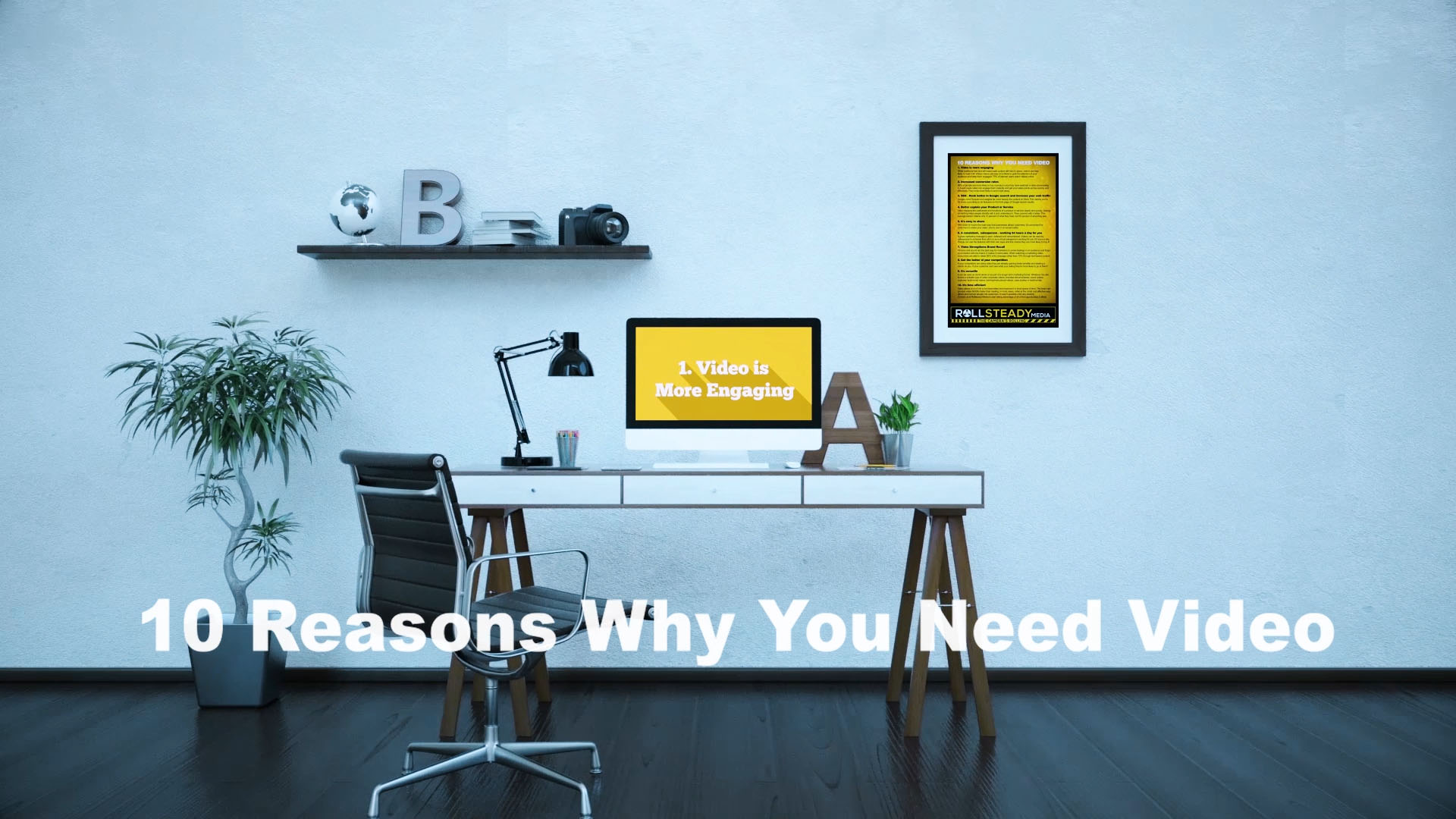 10 reasons why you need video